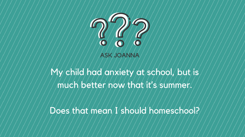 Ask Joanna: A Therapist's Advice on School Anxiety