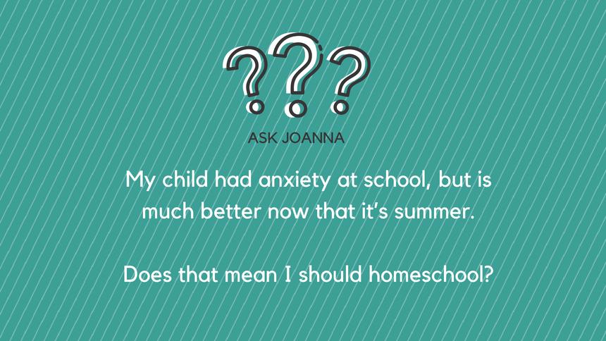Ask Joanna: A Therapist's Advice on School Anxiety