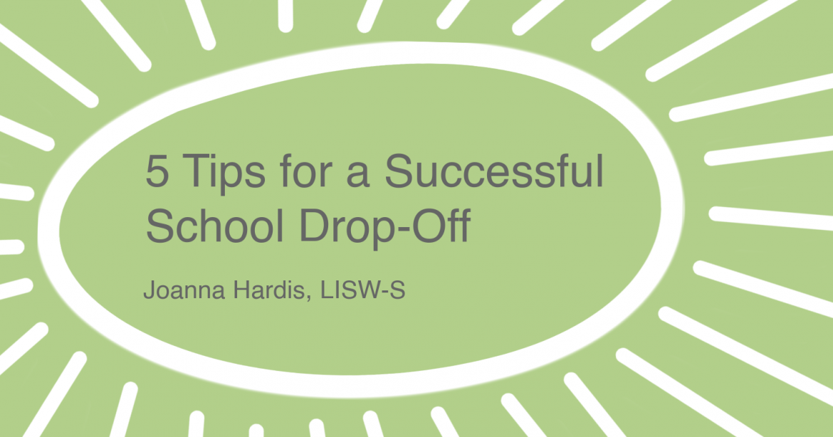 5 Tips for a Successful School Drop-Off