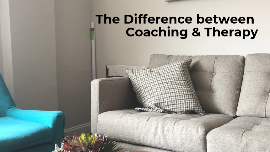 The Difference Between Coaching & Therapy