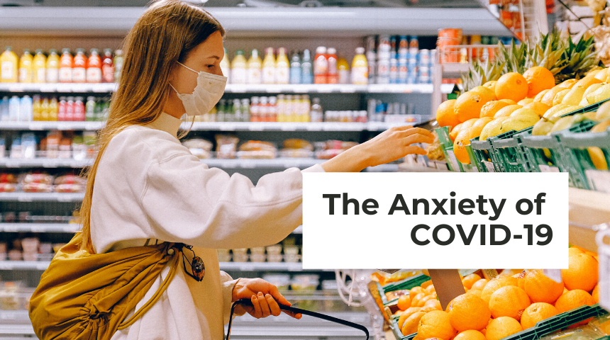 The Anxiety of COVID-19